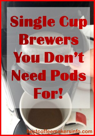 single serve coffeemakers without pods Coffee Maker One Cup No Pods