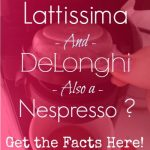 Is  DeLonghi the Same As Nespresso? (And Other Brands Decoded)