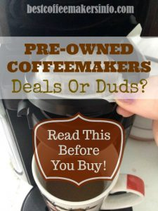 should you buy a used coffee maker
