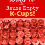 how to reuse kcups