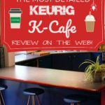 keurig k cafe review